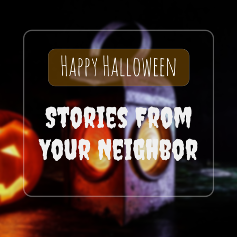 Happy Halloween from Stories From Your Neighbor podcast